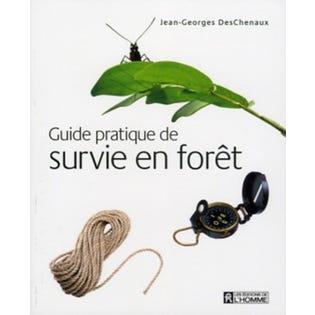 Guide pratique de survie foret (French Edition)